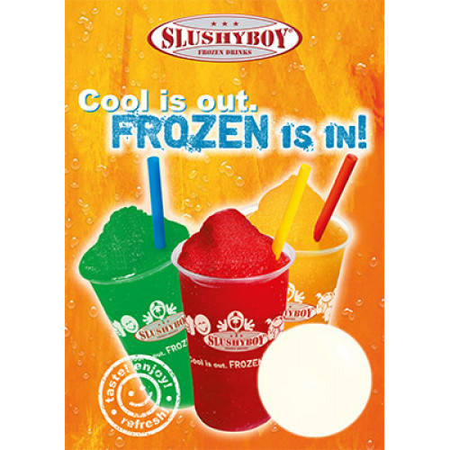 Poster Nr. 2: SLUSHYBOY - Cool is Out - Frozen is...